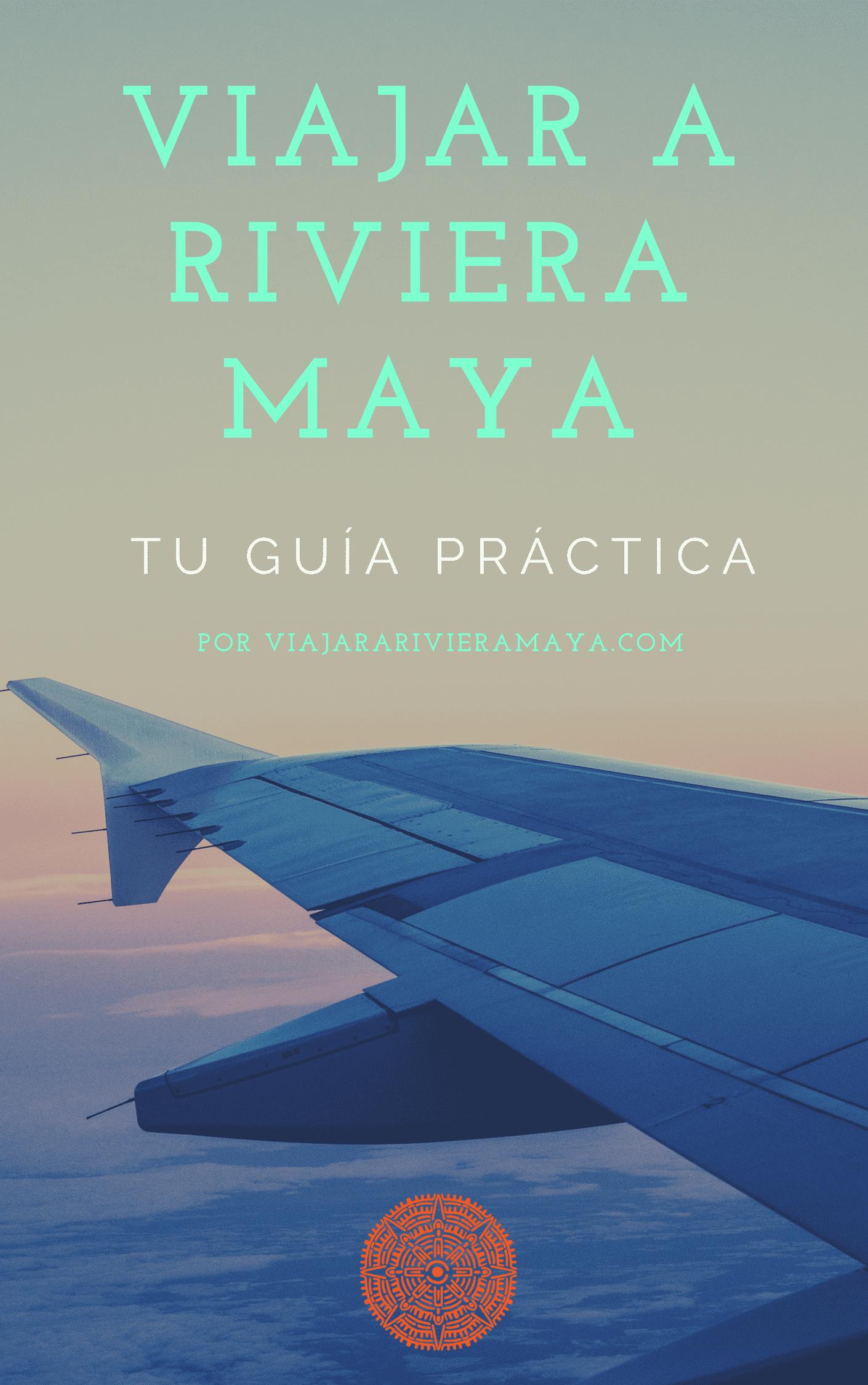 E-book Guía Práctica para Viajar a Riviera Maya